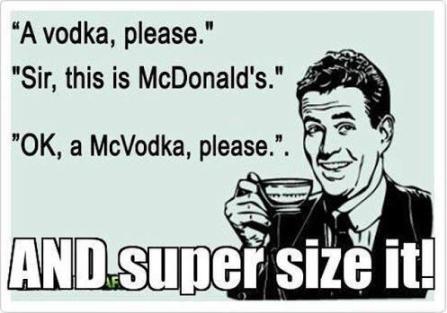 Super-Size-McVodka