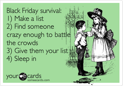 Black Friday Survival