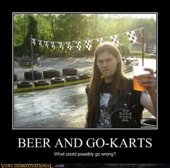 Beer and Go-Karts