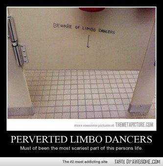 Beware of Limbo Dancers