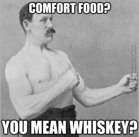 Whiskey Comfort Food