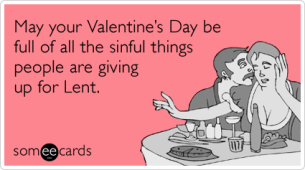 Valentine's Day Lent