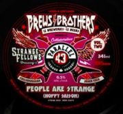 Parallel 49 & Strange Fellows People Are Strange Hoppy Saison